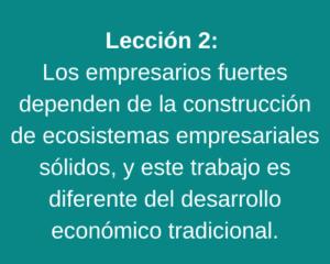 Lección 2: Los empresarios fuertes dependen de la construcción de ecosistemas empresariales sólidos, y este trabajo es diferente del desarrollo económico tradicional.